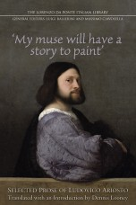 My muse will have a story to paint: selected prose of Ludovico Ariosto