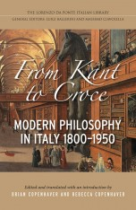 From Kant to Croce: Modern philosophy in Itali, 1800-1950