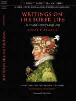 Writings on the sober life: the art and grace of living long