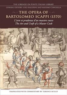 The opera of Bartolomeo Scappi (1570): l'arte et prudenza d'un maestro cuoco (The Art and craft of a master cook)